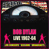 Live 1962-64 (Live) de Bob Dylan
