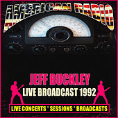 Live Broadcast 1992 (Live) di Jeff Buckley