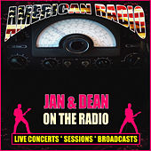On the Radio (Live) von Jan & Dean