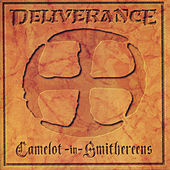 Camelot In Smithereens by Deliverance (Metal)