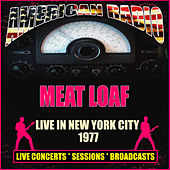 Live in New York City 1977 (Live) von Meat Loaf