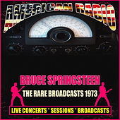 The Rare Broadcasts 1973 (Live) di Bruce Springsteen