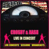 Live in Concert (Live) de Crosby & Nash