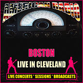 Live in Cleveland (Live) di Boston