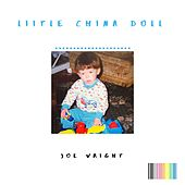 Liitle China Doll by Joe Wright