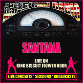 Live On King Biscuit Flower Hour (Live) von Santana