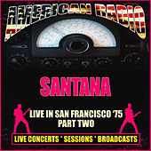 Live in San Francisco '75 - Part Two (Live) de Santana