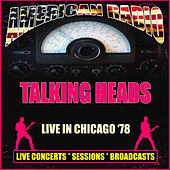 Live in Chicago '78 (Live) di Talking Heads