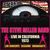 Live In California 1973 (Live) de Steve Miller Band