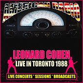 Live in Toronto 1988 (Live) by Leonard Cohen