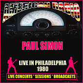 Live in Philadelphia 1980 (Live) by Paul Simon