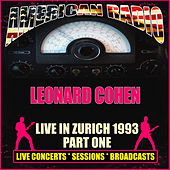 Live in Zurich 1993 - Part One (Live) de Leonard Cohen