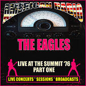 Live at The Summit  '76 - Part One (Live) by Eagles