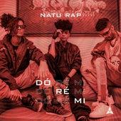 Dó Ré Mi by Natu Rap