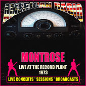 Live At The Record Plant 1973 (Live) by Montrose