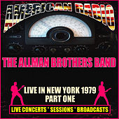 Live in New York 1979 - Part One (Live) von The Allman Brothers Band