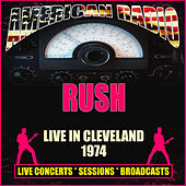 Live in Cleveland 1974 (Live) by Rush