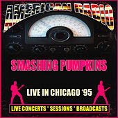 Live in Chicago '95 (Live) de Smashing Pumpkins