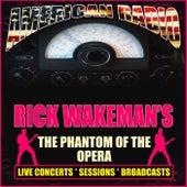 Rick Wakeman's The Phantom of the Opera (Live) de Rick Wakeman