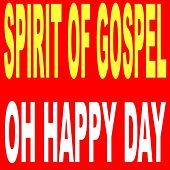 Oh Happy Day de Spirit Of Gospel