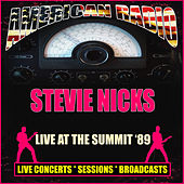Live At The Summit '89 (Live) by Stevie Nicks