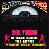 Live In San Francisco 1986 - Part One (Live) de Neil Young