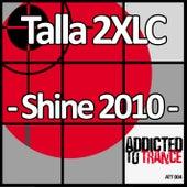 Shine 2010 by Talla 2XLC