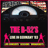 Live in Germany 1983 (Live) de The B-52's