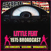 1975 Broadcast (Live) de Little Feat