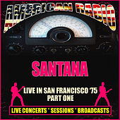 Live in San Francisco '75 - Part One (Live) de Santana