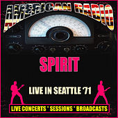 Live in Seattle '71 (Live) by Spirit