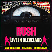 Live in Cleveland (Live) by Rush