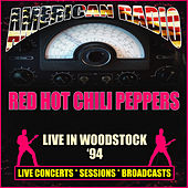 Live in Woodstock '94 (Live) by Red Hot Chili Peppers