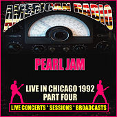 Live in Chicago 1992 - Part Four (Live) de Pearl Jam
