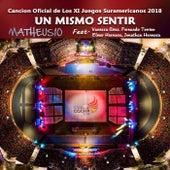 Un Mismo Sentir (feat. Vanessa Añez, Elmer Hermosa, Jonathan Hermosa & Fernando Torrico) de Matheus 10