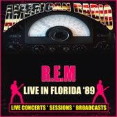 Live in Florida '89 (Live) de R.E.M.
