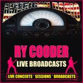 Live Broadcasts (Live) de Ry Cooder