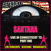 Live in Connecticut '73 - Part One (Live) de Santana