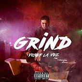Grind by Yosef la Voz