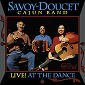 Live! at the Dance de Savoy-Doucet Cajun Band