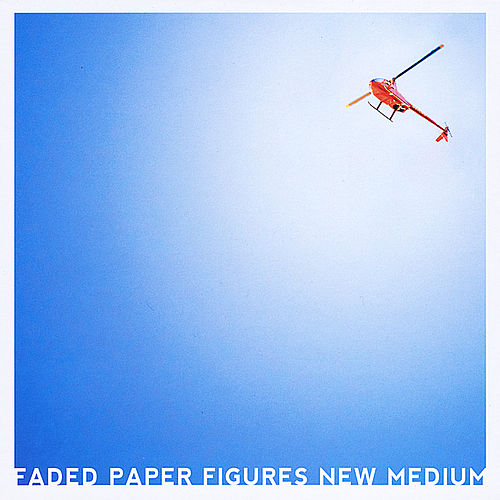 New Medium by Faded Paper Figures