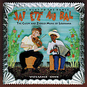 J'ai Été Au Bal: I Went to the Dance, Vol. 1 by Various Artists