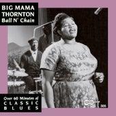Ball n' Chain by Big Mama Thornton