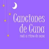 Canciones de Cuna: Rock a Ritmo de Nana de Música para Bebés Exigentes de I'm in Records