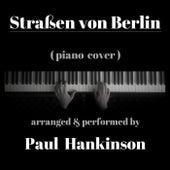 Straßen Von Berlin de Paul Hankinson