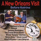 A New Orleans Visit: Before Katrina by Various Artists