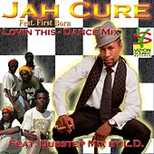 Lovin This (Dance Mix) by Jah Cure