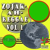 Zojak-Ah-Reggae, Vol. 1 by Various Artists