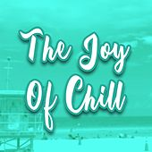 The Joy of Chill de GRiZ