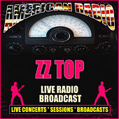 Live Radio Broadcast (Live) by ZZ Top